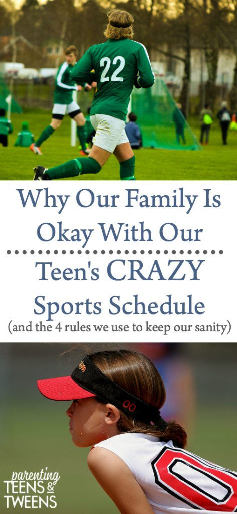 why our family is okay with our teen's crazy sports schedule