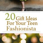 gift ideas for your fashionista teen girl