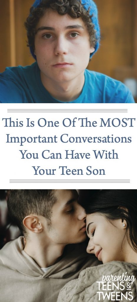 This Is One Of The Most Important Conversations You Can Have With Your Teen Son
