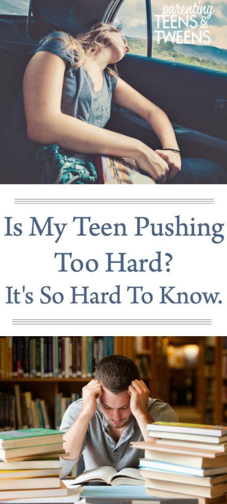 Is My Teen Pushing Too Hard