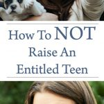 How To Not Raise An Entitled Teen