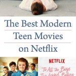 The Best Modern Teen Movies on Netflix