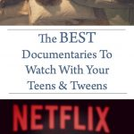 The Best Documentaries To Watch With Your Teens and Tweens