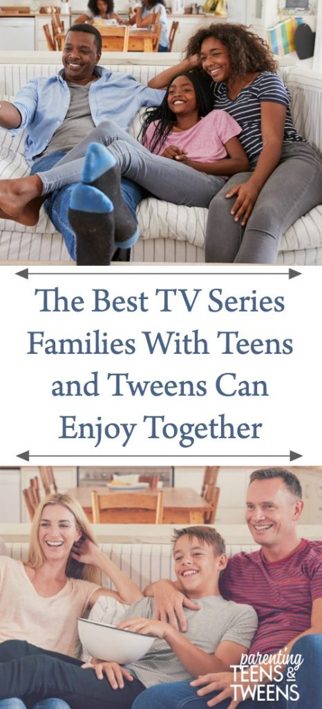 The Best TV Series Families With Teens and Tweens Can Enjoy Together