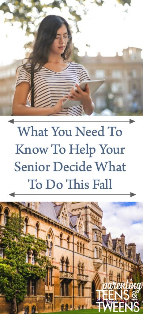 What You Need To Know To Help Your Senior Decide What To Do This Fall