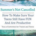 Summer Activities for Teens and Tweens Pin1