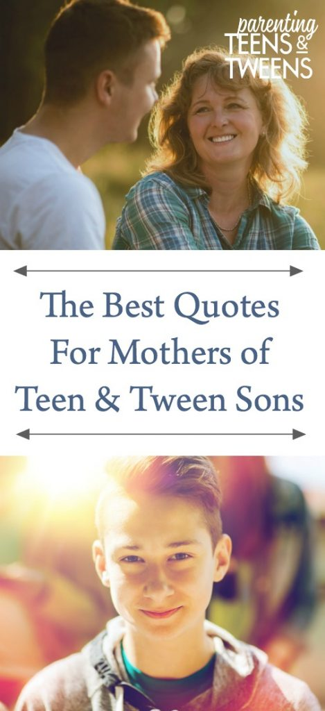 The Best Quotes For Mothers of Teenage Sons