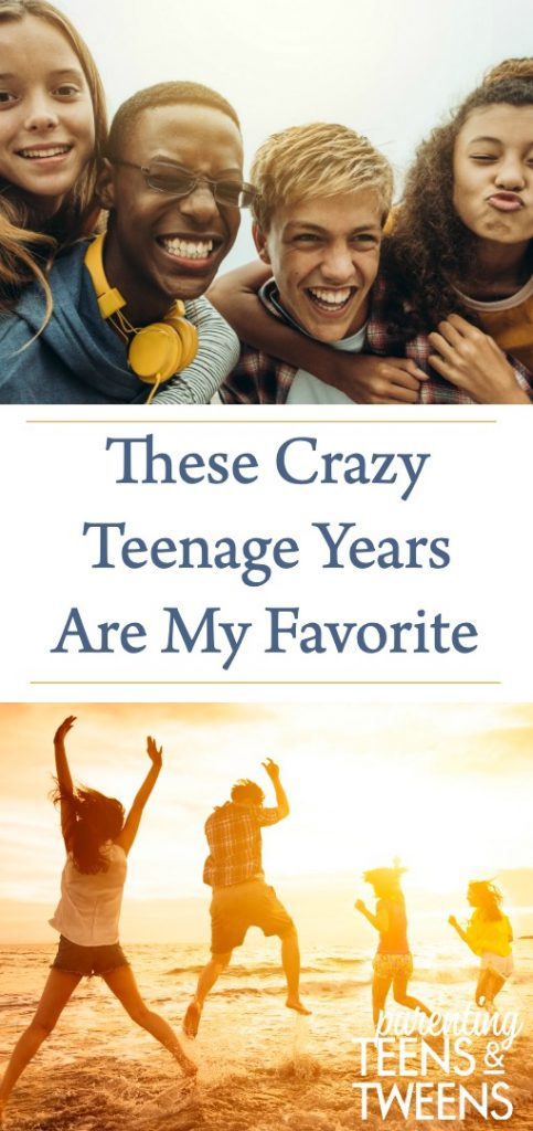 These Crazy Teenage Years Are My Favorite