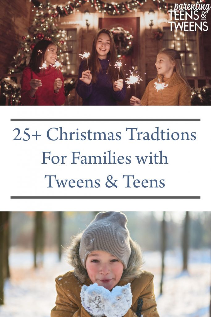25+ Christmas Traditions For Families With Tweens and Teens